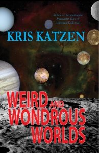 Weird and Wondrous Worlds